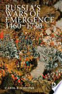 Russia s Wars of Emergence 1460 1730