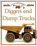 Diggers and Dump Trucks