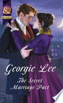 The Secret Marriage Pact  Mills   Boon Historical   The Business of Marriage  Book 3