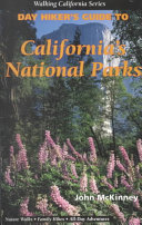 Day Hiker s Guide to California s National Parks