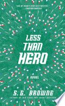Less Than Hero