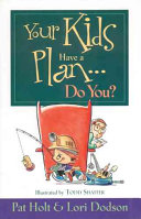 Your Kids Have a Plan  Do You