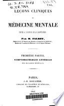 Leçons cliniques de médecine mentale