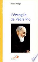 L'évangile de Padre Pio
