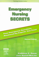 Emergency Nursing Secrets : edition is written in a question-and-answer format,...