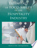 Essentials of Food Safety in the Hospitality Industry