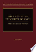 The Law Of The Executive Branch