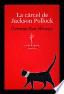 La cárcel de Jackson Pollock