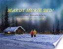 Mardy Murie Did