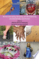 Women Interrupting  Disrupting  and Revolutionizing Educational Policy and Practice