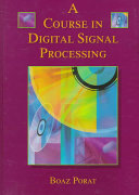A course in digital signal processing