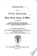 Chemistry of the four seasons