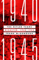 Book The Hitler Years  Disaster  1940 1945