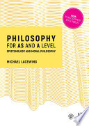Philosophy for as and a Level