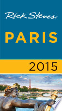 Rick Steves Paris 2015