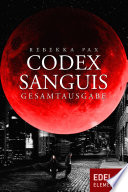 Codex Sanguis – Gesamtausgabe