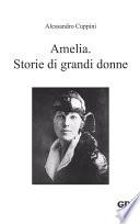 Amelia  Storie di grandi donne