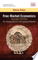 Free Market Economics  Second Edition