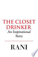 The Closet Drinker