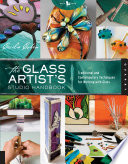 The Glass Artist s Studio Handbook