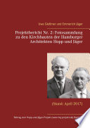 Projektbericht Nr. 2: Fotosammlung zu den Kirchbauten der Hamburger Architekten Hopp und Jäger