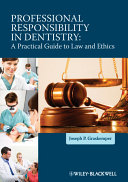 Professional Responsibility in Dentistry