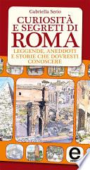 Curiosit   e segreti di Roma
