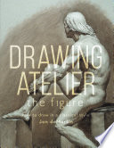 Drawing Atelier   The Figure