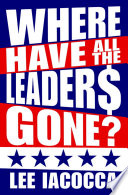 Where Have All The Leaders Gone