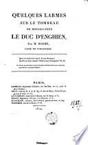 Quelques Larmes Sur Le Tombeau De Monseigneur Le Duc D Enghien