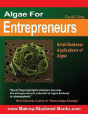 Algae for Entrepreneurs: Small Business Applications of Algae