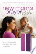 New Mom s Prayer Bible