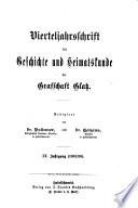 Vierteljahrsschrift f  r geschichte und heimatskunde der grafschaft Glatz