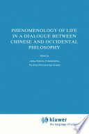 Phenomenology of Life in a Dialogue Between Chinese and Occidental Philosophy