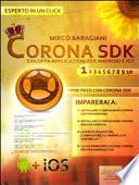 Corona SDK  sviluppare applicazioni per Android e iOS  Livello 1