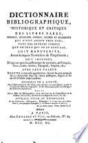 Dictionnaire bibliographique  historique et critique des livres rares