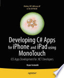 Developing C  Apps for iPhone and iPad using MonoTouch