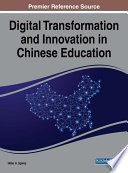 Digital Transformation and Innovation in Chinese Education