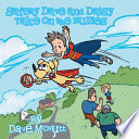 Ebook Safety Dave and Daisy Take on the Bullies Epub Dave McNutt Apps Read Mobile