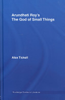 Arundhati Roy's The God of Small Things Guide To Roy S Novel Offers An Introduction
