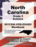 North Carolina Grade 5 Science Success Strategies Study Guide  North Carolina Eog Test Review for the North Carolina End Of Grade Tests
