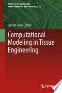 Computational Modeling in Tissue Engineering