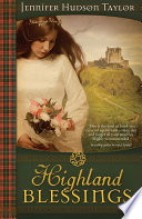 Highland Blessings Highland Blessings Is The Story Of