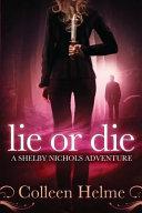 Lie Or Die