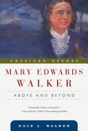 Mary Edwards Walker Era Born And Raised On A Farm