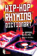 Hip-Hop Rhyming Dictionary : hip-hop rhyming dictionary is the...