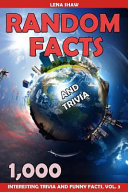 1000 Random Facts and Trivia