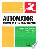 Automator for Mac OS X 10 6 Snow Leopard