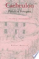 Caeheulon and Penegoes