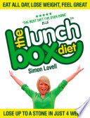 The Lunch Box Diet: Eat all day, lose weight, feel great. Lose up to a stone in 4 weeks.